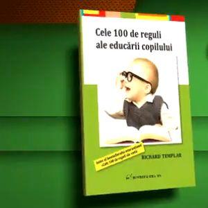 100 de reguli pentru un copil educat in mod corect!