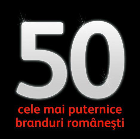 Top 50 cele mai puternice branduri romanesti