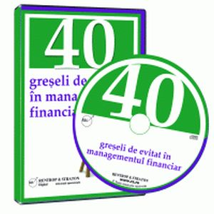 Greseli de management financiar care iti pot scufunda afacerea!