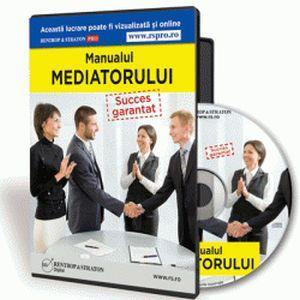 S-a lansat Manualul Mediatorului de Succes!