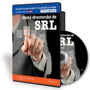 Ghidul Directorului de SRL - Instrumentul care te ajuta sa iti profitabilizezi afacerea!